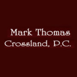 Mark Thomas Crossland, P.C.