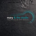 mary & the media