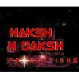 Naksh N Daksh Production