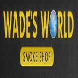 Wades World Smoke Shop