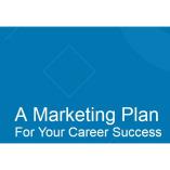 Your Career Marketing Plan