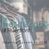 Boutiques At Riverfront