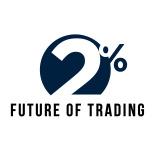 2% - Future of Trading