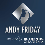 Andy Friday - Authentic Charisma