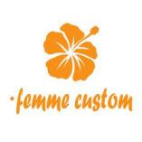 Femme Custom