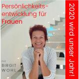 Birgit Wohl - Erfolgsmentorin für Frauen