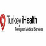Turkey iHealth, Foreigner Medical Health Center