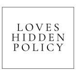 Loves Hidden Policy