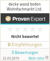 Erfahrungen & Bewertungen zu decke wand boden Wohnfachmarkt Ltd.