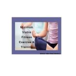 Minimum Viable Fitness