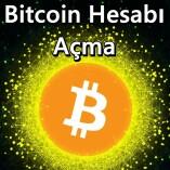 Bitcoin Hesabı Açma
